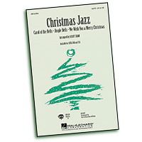 Kirby Shaw : Christmas Jazz for Mixed Voices : SATB : Sheet Music :