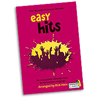 Rick Hein : Novello Primary Chorals - Easy Hits : 2-Part : Songbook & Audio Download : 9781783058600 : 14043641