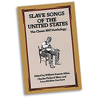 Various Artists : Slave Songs of the United States : 01 Songbook : 9780486285733 : 06-285731