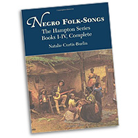 Natalie Curtis Burlin : Negro Folk-Songs : 01 Songbook : 9780486418803 : 06-418804