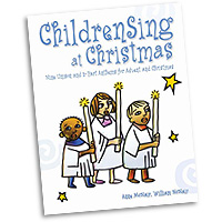 Anne and William McNair  : ChildrenSing at Christmas : 2-Part : 01 Songbook : 9781451499025