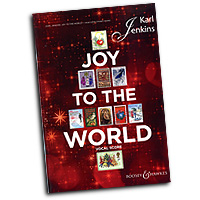 Karl Jenkins : Joy to the World : SATB : 01 Songbook : Karl Jenkins : 884088578046 : 0851626173 : 48020972