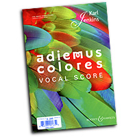 Karl Jenkins : Adiemus Colores : SATB : 01 Songbook : 884088991654 : 0851629334 : 48023091