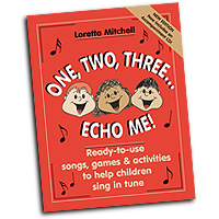 Loretta Mitchell : One, Two, Three... Echo Me! : 01 Songbook & 1 CD : 30/1800H