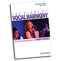 Deke Sharon : The Heart of Vocal Harmony : 01 Book : 888680603816 : 1495057836 : 00156135