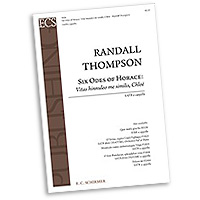 Randall Thompson : Six Odes of Horace : SATB : Sheet Music : Randall Thompson
