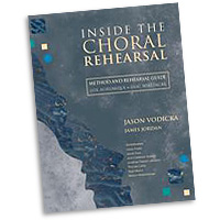 James Jordan & Jason Vodicka : Inside the Choral Rehearsal : 01 Book :  : G-9063