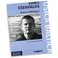 Eriks Esenvalds : Choral Anthology Vol 1 : SATB : 01 Songbook : EP72445