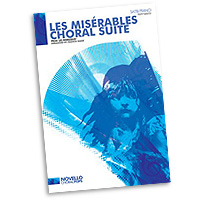Francis Shaw : Les Miserables - Choral Suite : SATB : 01 Songbook : 884088485764 : 14018911