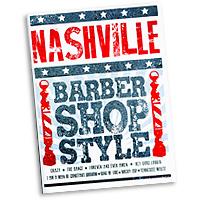 Various Arrangers : Nashville Barbershop Style : TTBB : Songbook : 812817021068 : 00200672