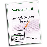 Ward Swingle : Swingle Bells Set 2 : Sheet Music