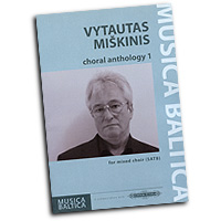 Vytautas Miskinis : Choral Anthology 1 : SATB : 01 Songbook : 9790577010199 : EP72684