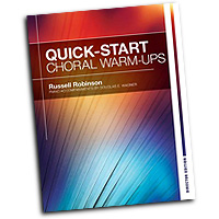 Russell Robinson : Quick Start Choral Warm-Ups - Director Edition : 01 Songbook : Russell L. Robinson :  : 30/3435H