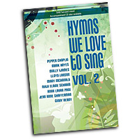 Various Arrangers : Hymns We Love to Sing Vol 2 : SAB : 01 Songbook : 45/1629L