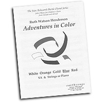 Ruth Watson Henderson : Adventures in Color : SA : Sheet Music