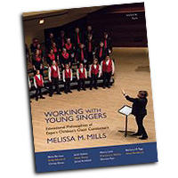 Melissa Mills : Working with Young Singers : 01 Book : 9290