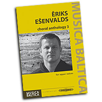 Eriks Esenvalds : Choral Antholgy for Upper Voices : SSAA divisi : 01 Songbook :  : EP72682