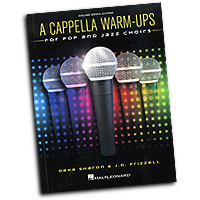 Deke Sharon : A Cappella Warm-Ups : Songbook & Online Audio :  : 888680650247 : 1495077411 : 00199595