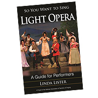 Linda Lister : So You Want to Sing Light Opera : 01 Book :  : 978-1-4422-6938-5