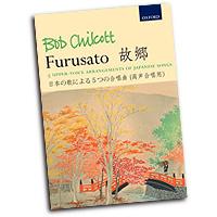 Bob Chilcott : Furusato : SATB : Songbook : 9780193378049 : 9780193378049