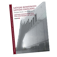 Various Composers : Latvian Composers for the Centenary of Latvia : SATB : 01 Songbook : MB2386