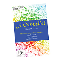 Various Arrangers : A Cappella! Volume 3 : SSA : Songbook :  : cge293