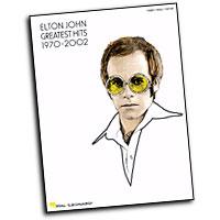 Elton John  : Greatest Hits 1970-2002 : Solo : Songbook : Elton John : 073999468601 : 0634083732 : 00306640