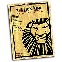 Elton John & Tim Rice : The Lion King - Broadway Selections : Solo : Songbook : 073999279122 : 0793591945 : 00313097