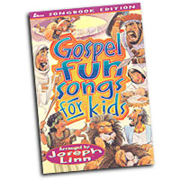 Joseph Linn : Gospel Fun Songs For Kids : Unison : 01 Songbook : 71900154