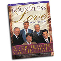 Tom Fettke : Boundless Love - A Tribute to the Cathedrals : Solo : Songbook :  : 71900278