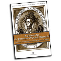 William Belan : A Handbook for the Performance of English Madrigals : 01 Songbook : 884088192457 : 1934596019 : 08747334
