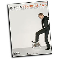 Justin Timberlake : Futuresex/Lovesounds : Solo : Songbook :  : 884088127244 : 1423423372 : 00306850