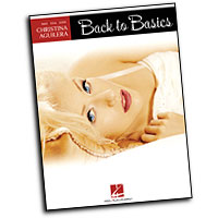 Christina Aguilera : Back to Basics : Solo : Songbook :  : 884088116507 : 1423422597 : 00306844