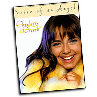 Charlotte Church : Voice of An Angel : Solo : Songbook : 073999064513 : 0711973393 : 00306451