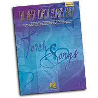 Various Composers : The Best Torch Songs Ever - 2nd Edition : Solo : Songbook :  : 073999916416 : 0634064142 : 00311027