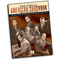 Various Composers : The Great American Songbook - The Composers : Solo : Songbook : 884088106522 : 1423419545 : 00311365