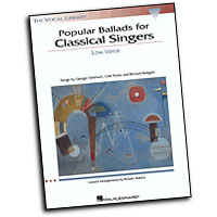 Richard Walters : Popular Ballads for Classical Singers - Low Voice : Solo : Songbook & CD : 073999716368 : 0634023047 : 00740139