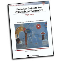 Richard Walters : Popular Ballads for Classical Singers - High Voice : Solo : Songbook : 073999711165 : 0634023039 : 00740138