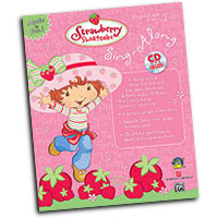 Strawberry Shortcake : Sing Along : Solo : Songbook & CD : 00-26156