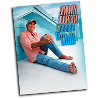 Jimmy Buffett : License to Chill : Solo : Songbook :  : 654979086628  : 00-PFM0422