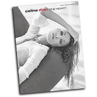 Celine Dion : One Heart : Solo : Songbook : 654979063407  : 00-PFM0310