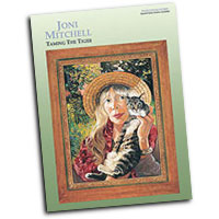 Joni Mitchell : Taming the Tiger : Solo : Songbook : 00-PF9832