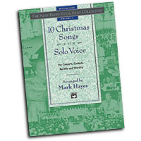 Mark Hayes : The Mark Hayes Vocal Solo Collection: 10 Christmas Songs for Solo Voice - Medium High : Solo : Songbook & CD : 038081170862  : 00-18918