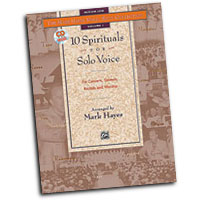 Mark Hayes : 10 Spirituals for Solo Voice - Medium Low : Solo : Songbook : 038081155685  : 00-17963