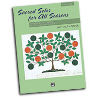 Jay Althouse : Sacred Solos for All Seasons - High : Solo : Songbook :  : 038081200934  : 00-21172