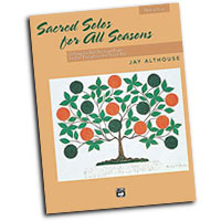 Jay Althouse : Sacred Solos for All Seasons - Low : Solo : Songbook :  : 038081200965  : 00-21175