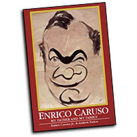 Enrico Caruso : My Father and My Family : 01 Book : 00331528