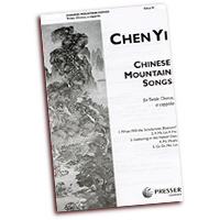 Chen Yi : Chinese Songs for Treble Voices : SSA : Sheet Music