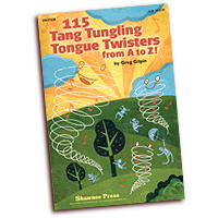 Greg Gilpin : 115 Tang Tungling Tongue Twisters from A to Z : 01 Songbook :  : 884088532086 : 1423499662 : 35027638