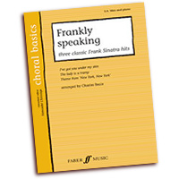 Charles Beale : Frankly Speaking - Three Classic Frank Sinatra Hits : SAB : 01 Songbook : 9780571526291 : 12-0571526292